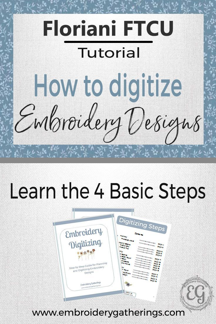Learn to digitize embroidery designs with Floriani FTCU. Step by step written tutorial with photos and a FREE PDF to download. #embroiderydigitizing #florianiFTCU