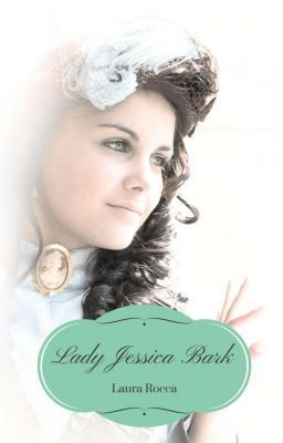 #wattpad #romanzi-rosa Lady Jessica Bark, figlia del Conte di Kerrik, dopo tre…