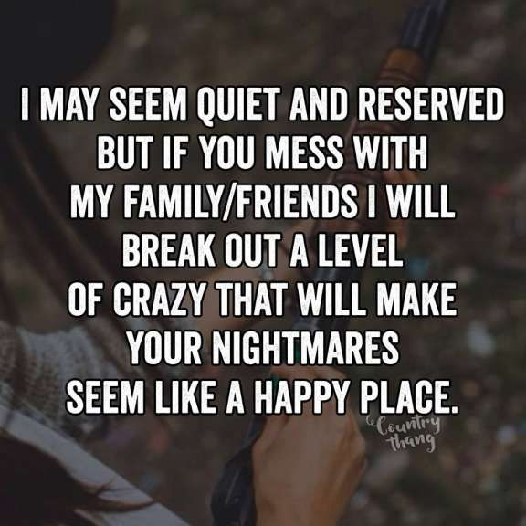 15 If You Mess With My Family Quotes Friends Like Family Quotes My Family Quotes Family Quotes Funny