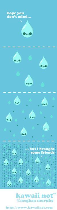 Raindrops Keep Falling (Kawaii Not Comic)