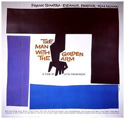 The Man With The Golden Arm opens with one of the most famous, influential and controversial title sequences in movie history, the animated paper cut-out of a heroin addict's arm, designed and conceived by Saul Bass as a means of creating much more than a mere title sequence, but something that actually enhances the viewer's experience by contributing to a mood built within the opening moments of a film. I would sell my house to buy an original copy of this movie poster.