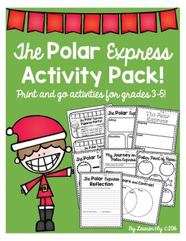 """These activities can be used in conjunction with The Polar Express book and movie!Included:*Pajama party invitations*Polar Express characters, setting, conflict, solution*Polar point of views*Polar Express character traits*Polar Express - beginning, middle, and end *Compare/Contrast (Book/Movie)*Writing Prompt - """"My Journey on the Polar Express""""*Polar Express reflection"""
