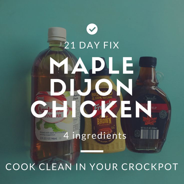 This recipe could not be simpler! 1 c Dijon Mustard 1/2 c Maple Syrup 2 T Apple Cider Vinegar 1-1.5 lbs of Chicken Breasts Season your chicken breasts with salt and pepper and place in your crockpo...