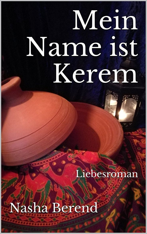Mein Name ist Kerem: Liebesroman