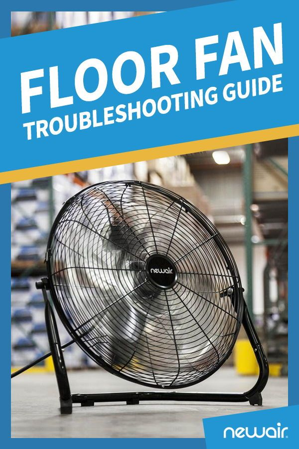 Floor Fan Stopped Working Your Troubleshooting Guide Floor Fan Fan Flooring