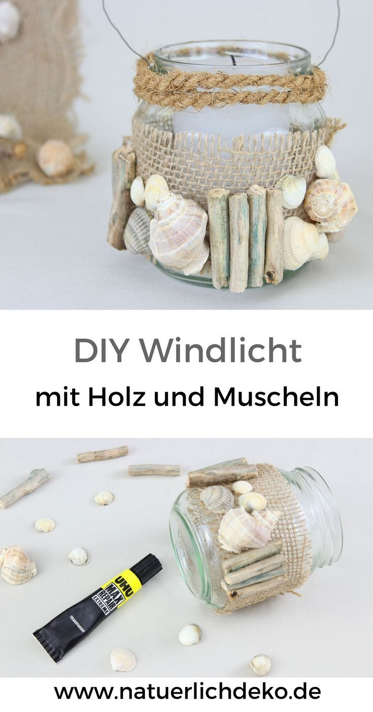 DIY Windlicht mit Holz und Muscheln