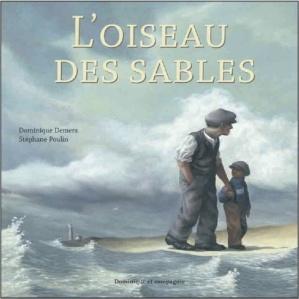 L'oiseau des sables / Dominique Demers (2003)