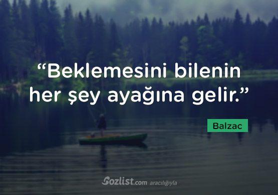 """""""Beklemesini bilenin her şey ayağına gelir."""" #honore #de #balzac #sözleri #yazar #şair #kitap #şiir #özlü #anlamlı #sözler"""