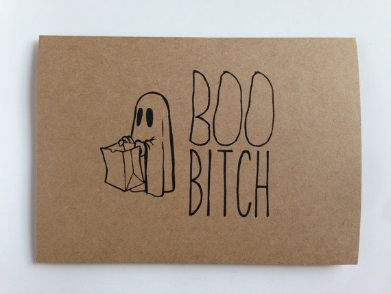 Delightful This Funny Because It Reminds Me Of An Awesome Friend Who Used To Say This  To · Halloween CardsFunny Halloween SayingsHalloween ...