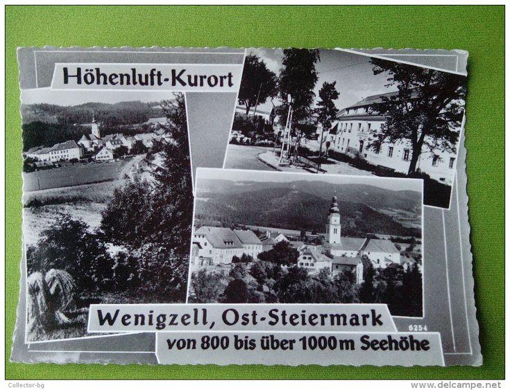 AUSTRIA WENIGZELL,OST-STEERMARK 1000M. KURORT 6254 OSTERREICH STAMP 1S RARE Old Postcard  - Austria