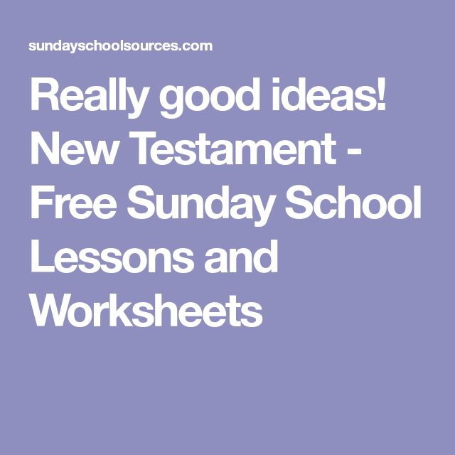 Really good ideas! New Testament - Free Sunday School Lessons and Worksheets