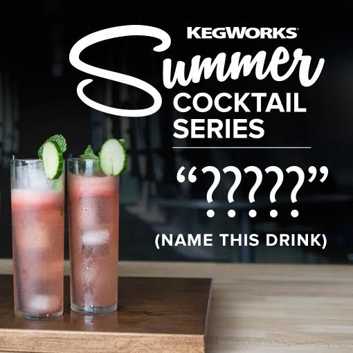 We just came up with this awesome Watermelon cocktail recipe, but we need a name. Can you help us? Submit your idea for a chance at a free Watermelon Keg.