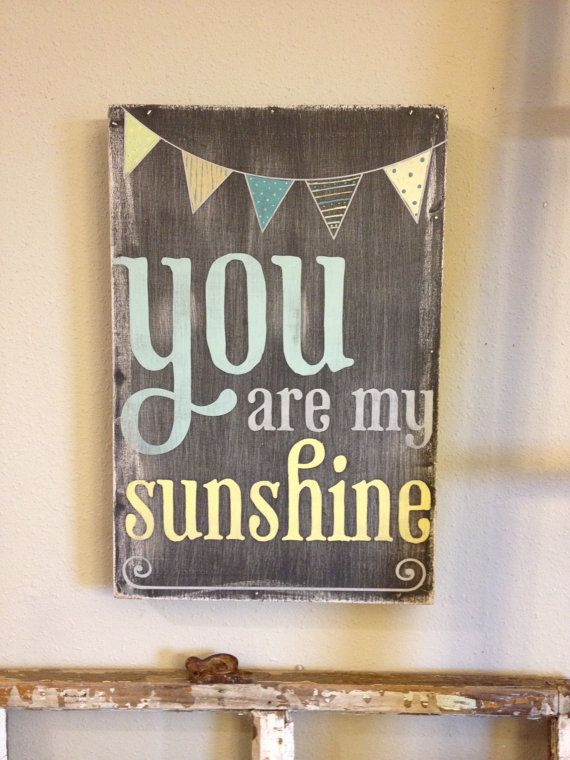 You are my sunshine - chalkboard look with painted bunting, pennant. $38.00, via Etsy.