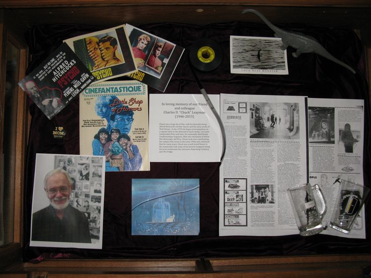 """A display in loving memory of our friend and colleague, Charles """"Chuck"""" Leayman, 1946-2015."""