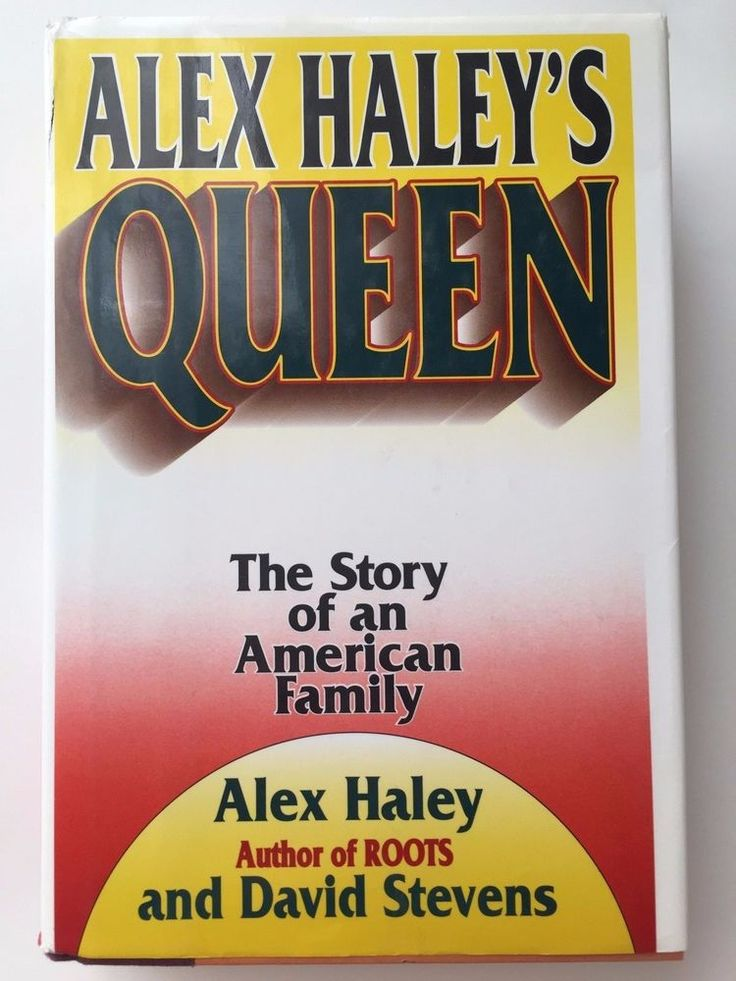 Alex Haley's Queen : The Story of an American Family by David Stevens, First Ed.