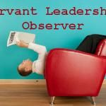 Servant Leadership Observer - October 2011