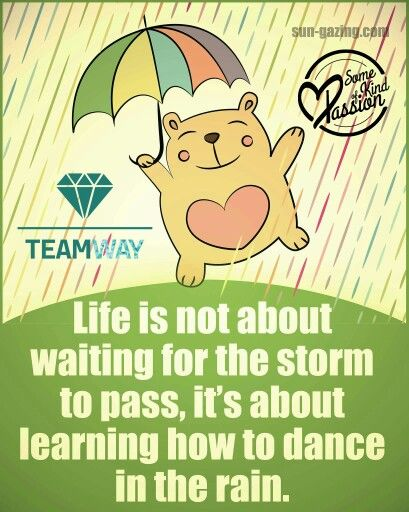 Let's live life to the fullest, enjoy, have fun, grow up and be happy* have an amazing day!  #Teamway #ChangingTheWorld #SomeKindOfPassion #behappy #danceintherain #havefunandbehappy
