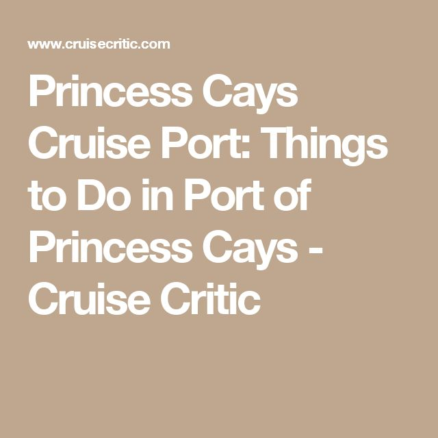17 Best Images About Cruising On Pinterest Cruise Vacation Royal Caribbean Cruise And Cruise