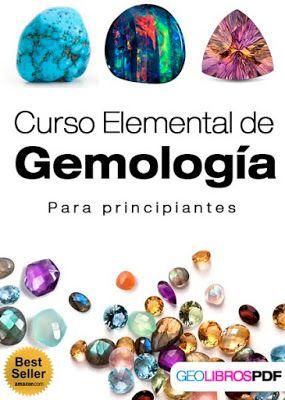 Curso Elemental De Gemologia Para Principiantes Descargar