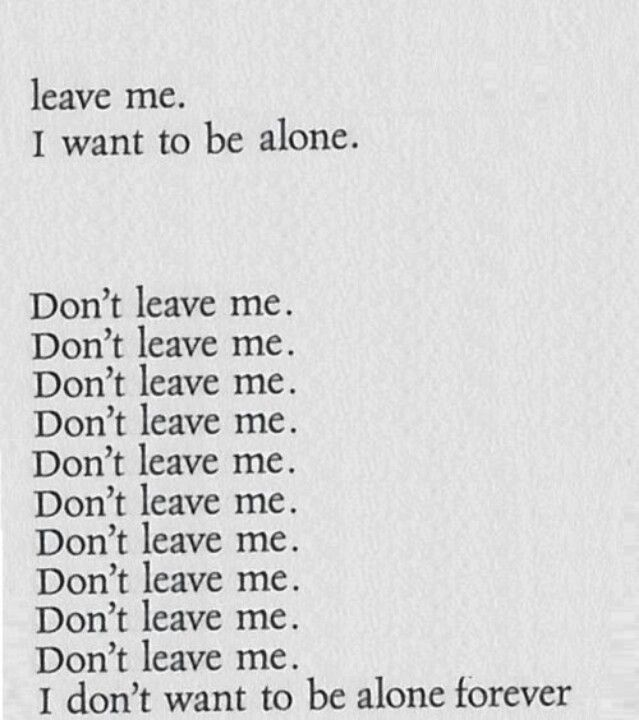 Don T Ever Leave Me Quotes: Don't Leave Me
