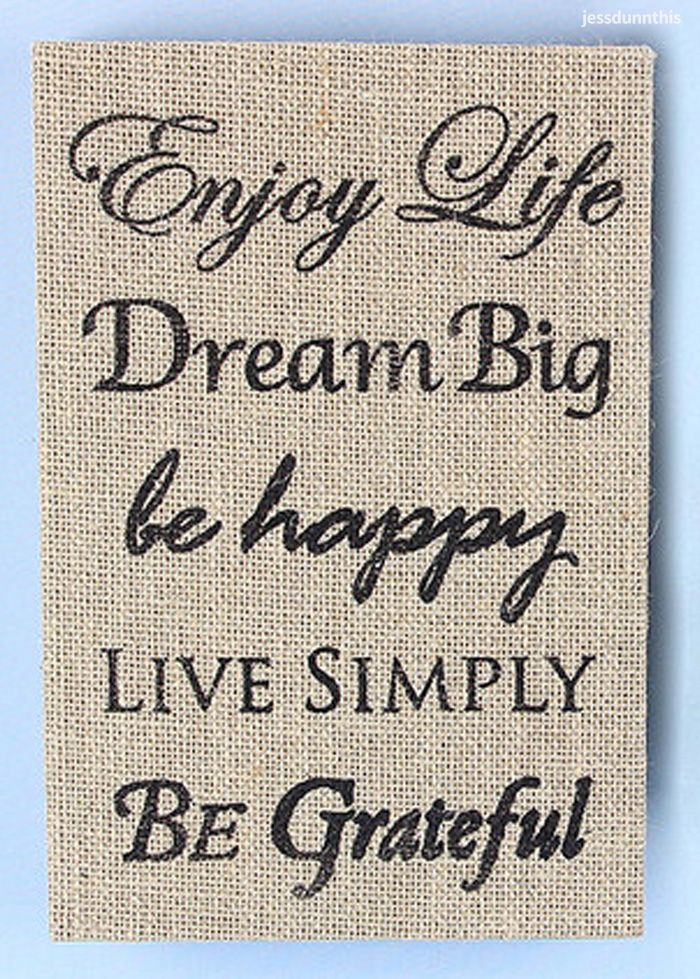 Enjoy Life | Dream Big | Be Happy | Live Simply | Be Grateful | inspirational quote burlap box sign