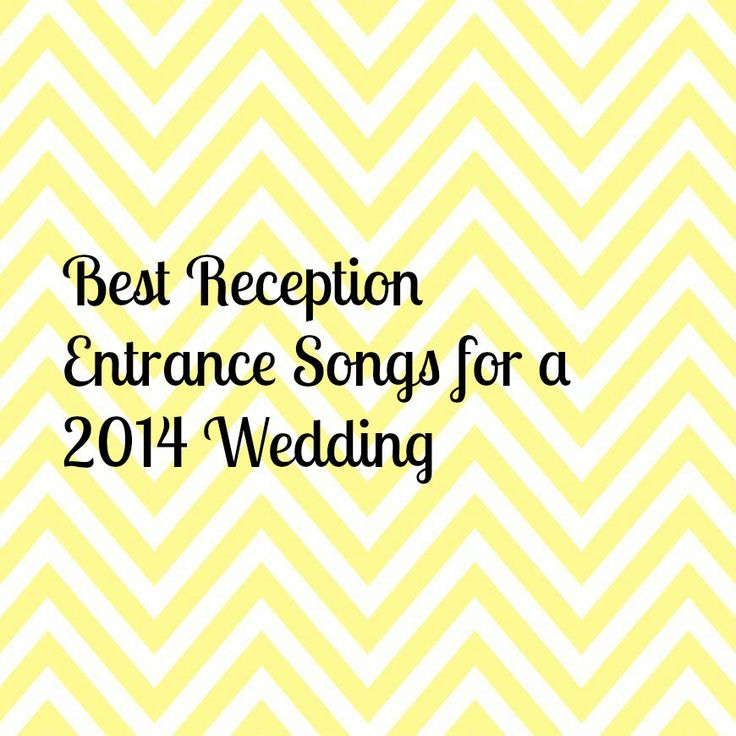Top Wedding Entrance Songs For Reception