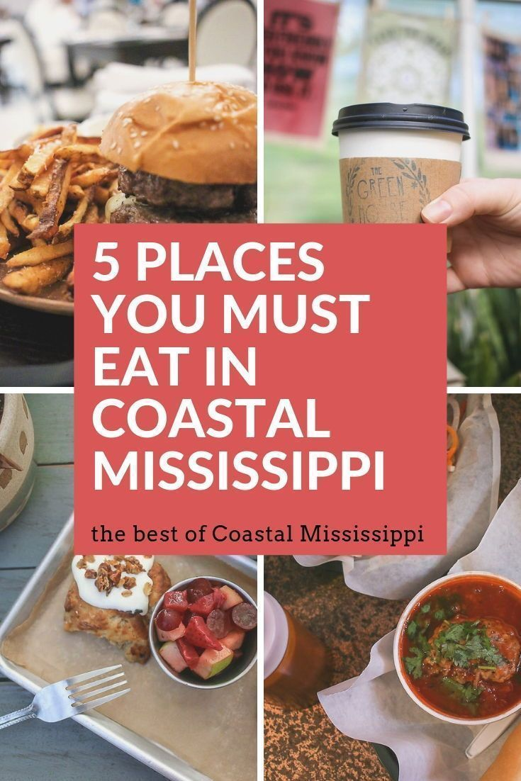 Ultimate Travel Guide To Coastal Mississippi Southern Travel Blogger Mississippi Travel Foodie Travel Ocean Springs Mississippi