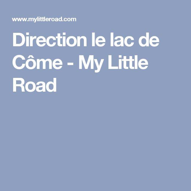 Direction le lac de Côme - My Little Road