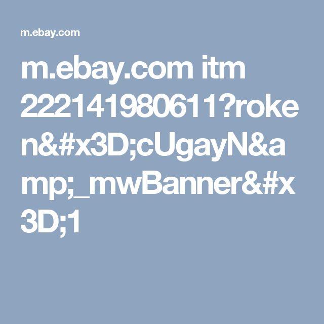 m.ebay.com itm 222141980611?roken=cUgayN&_mwBanner=1