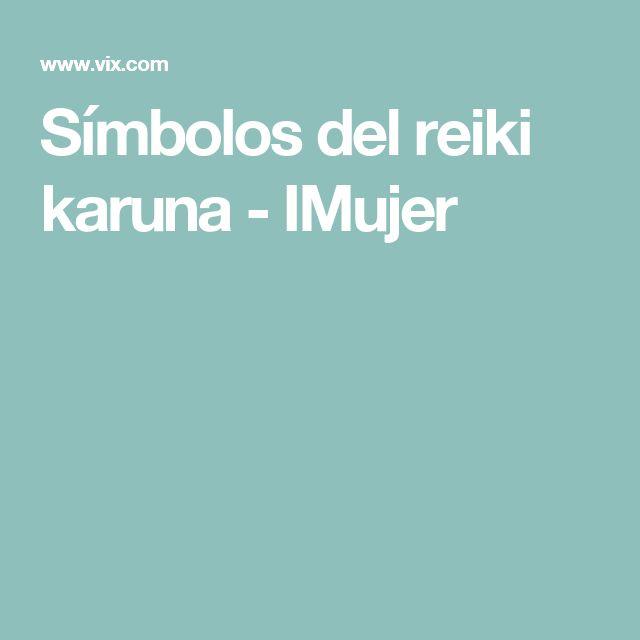 Símbolos del reiki karuna - IMujer