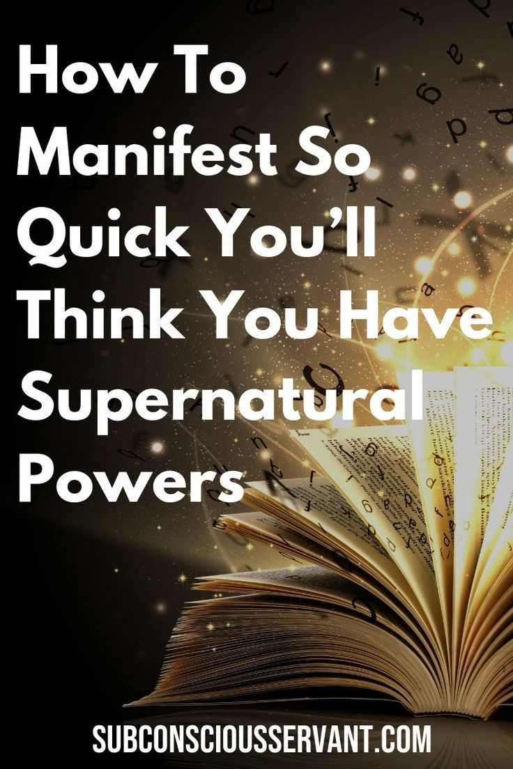 How To Manifest So Quick You'll Think You Have Supernatural Powers