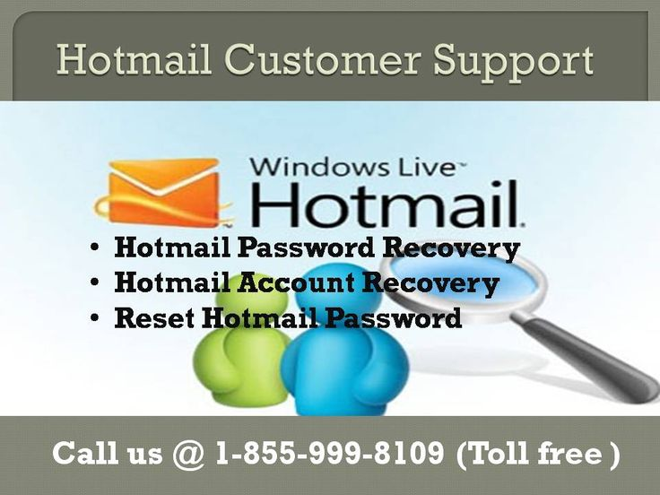 Hotmail is the most conventional email service provider which has lots of key attributes but as we are working in this technological era, so sometimes Hotmail users have found some issues like forgot Hotmail password, Hotmail not working, Hotmail login failed, can't access Hotmail account, Hotmail loading slowly etc. Contact us any time by dialing our toll free which is accessible at 24x7.