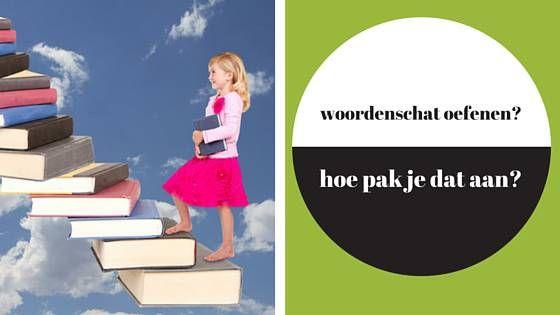 7 tips om je kind te helpen een goede woordenschat te ontwikkelen.