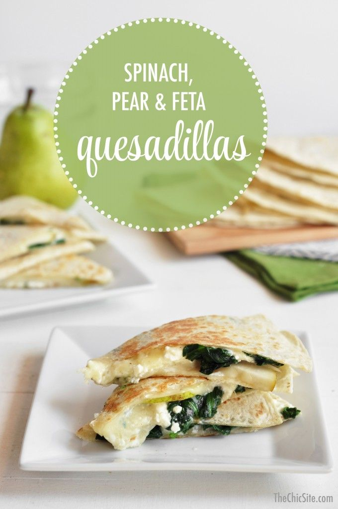 Spinach, Pear, & Feta Quesadillas