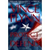 Protect and Defend: A Thriller (Hardcover)By Vince Flynn