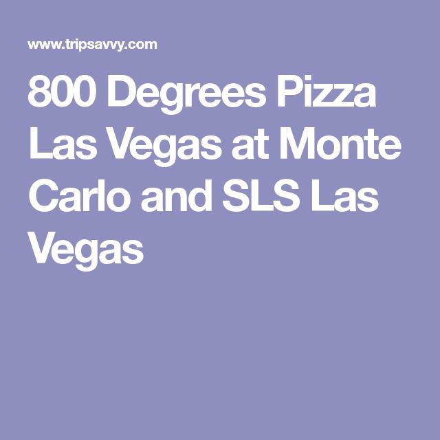 800 Degrees Pizza Las Vegas at Monte Carlo and SLS Las Vegas