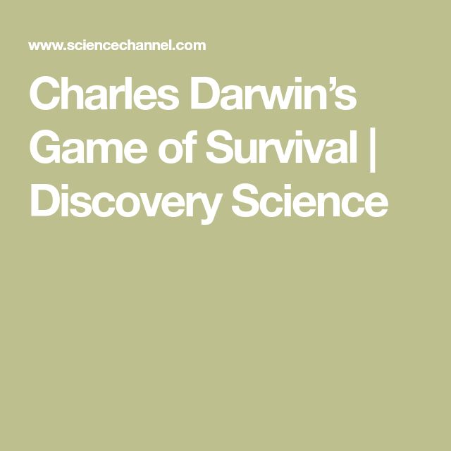 Charles Darwin's Game of Survival | Discovery Science