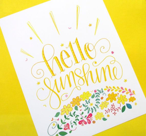 Spring is finally here with this colorful print. Hello Sunshine is hand-lettered in a fun style, and accompanied by fresh floral designs.