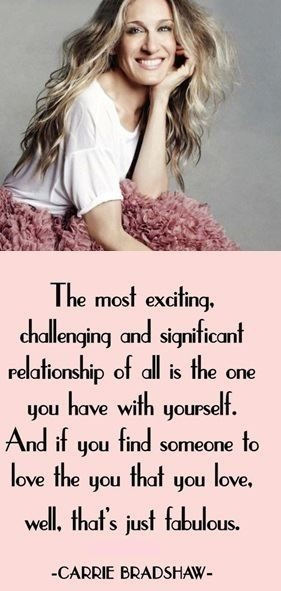 Relationships chain     bradshaw carrie Carrie and sex city  quote The from   sterling   Bradshaw   amp  silver and    City the And Sex Spiritual Inspirational