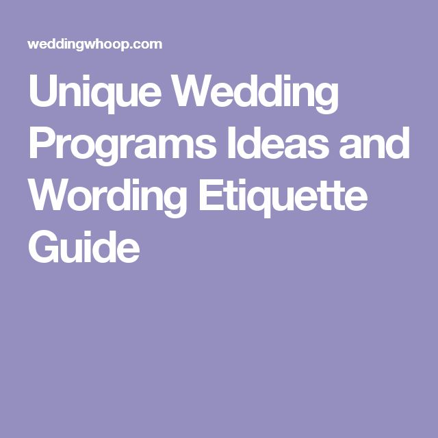Unique Wedding Programs Ideas and Wording Etiquette Guide