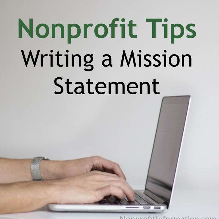 How to Write a Mission Statement -Writing a Mission Statement - Mission Statement Examples