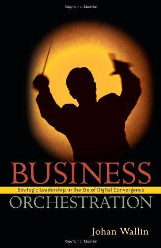 Business Orchestration: Strategic Leadership in the Era o... https://www.amazon.co.uk/dp/0470030712/ref=cm_sw_r_pi_dp_U_x_.1gAAbS7R7FBY