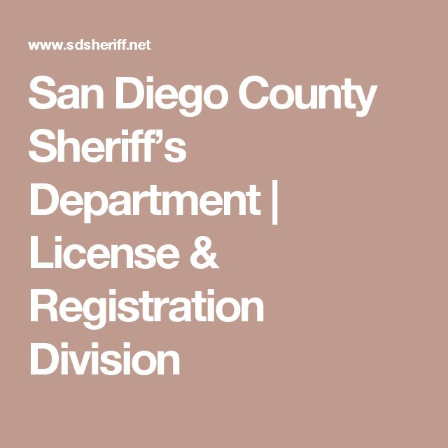 San Diego County Sheriff's Department | License & Registration Division