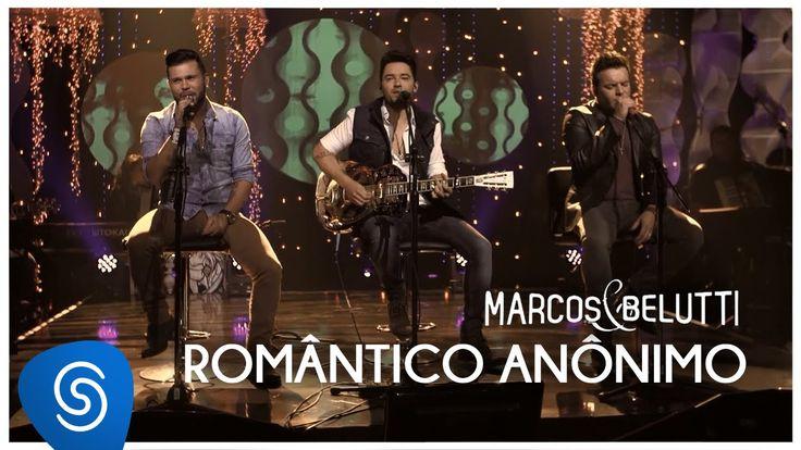 Marcos & Belutti - Romântico Anônimo part. Fernando Zor   DVD Acústico T...
