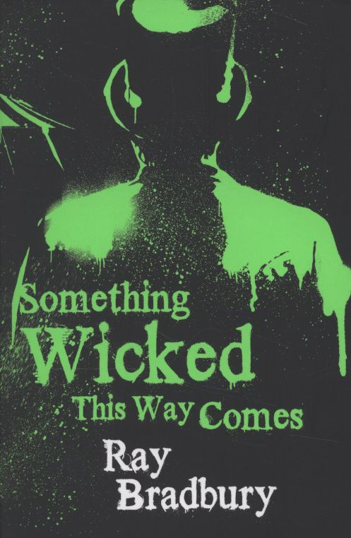 Something Wicked This Way Comes - one of my favorites