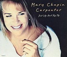Shut Up and Kiss Me (Mary Chapin Carpenter song) - Wikipedia