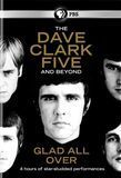 The Dave Clark Five and Beyond: Glad All Over [2 Discs] [DVD] [English] [2014]