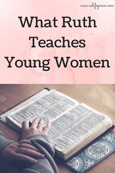 Ruth teaches young women some incredible things! Read this to learn what!