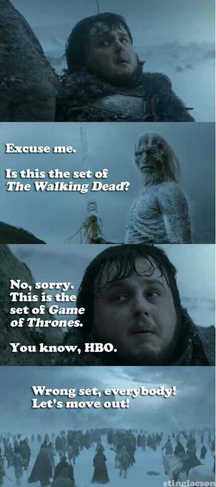 haha white walkers arent as agressive as TWD walkers though