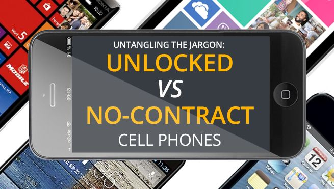 What's the difference between unlocked vs. no-contract cell phones?